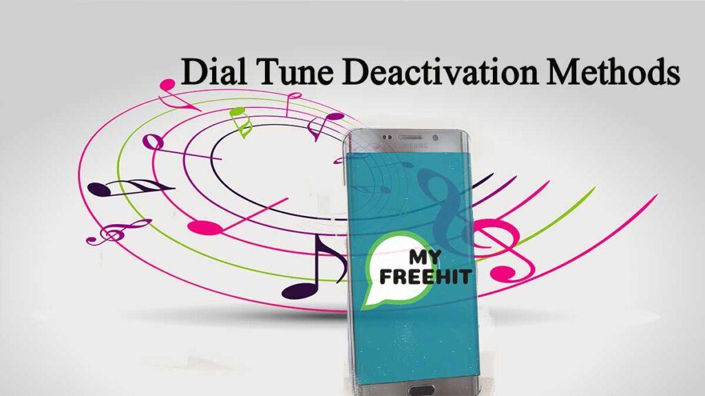 Dial tune Deactivation methods